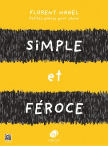 simple et feroce