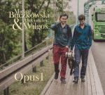 michal-buczkowski-aleksander-wilgos-opus-1.2