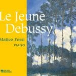 Debussy, Fossi